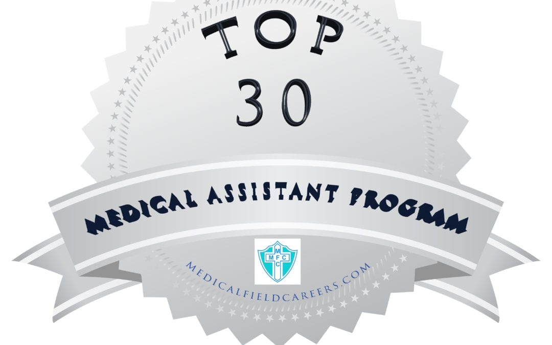 Top 30 Medical Assistant Programs