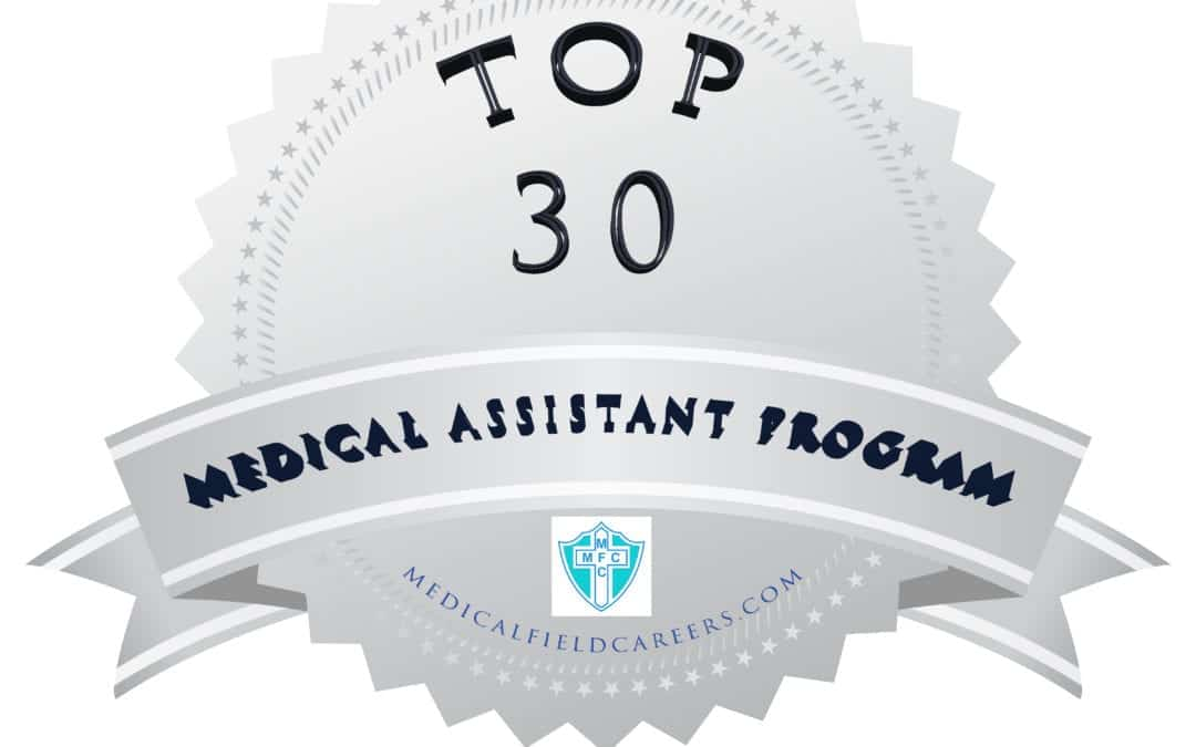 2019 Top 30 Medical Assistant Programs
