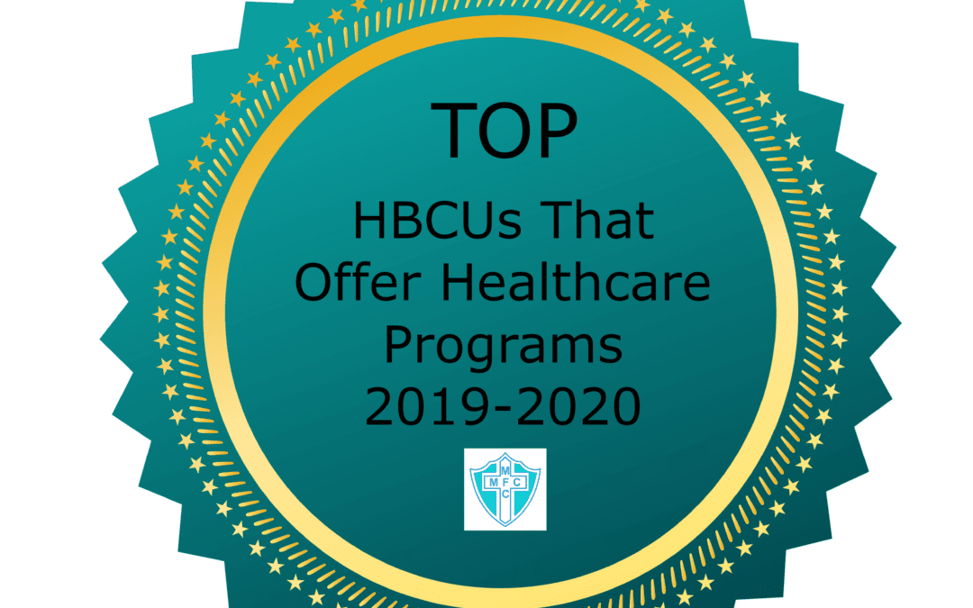 2019-20 Top Historically Black Colleges That Offer Healthcare Programs